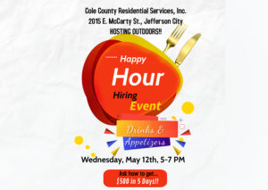 Happy Hour Hiring Event @ Cole County Respite Servces